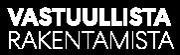 Vastuullista rakentamista Logo